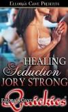 Healing Seduction
